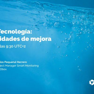 Webinar Agua & Tecnología: oportunidades de mejora - IDboxRT